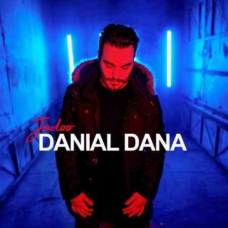 دانلود آهنگ جدید دانیال دانا جادو